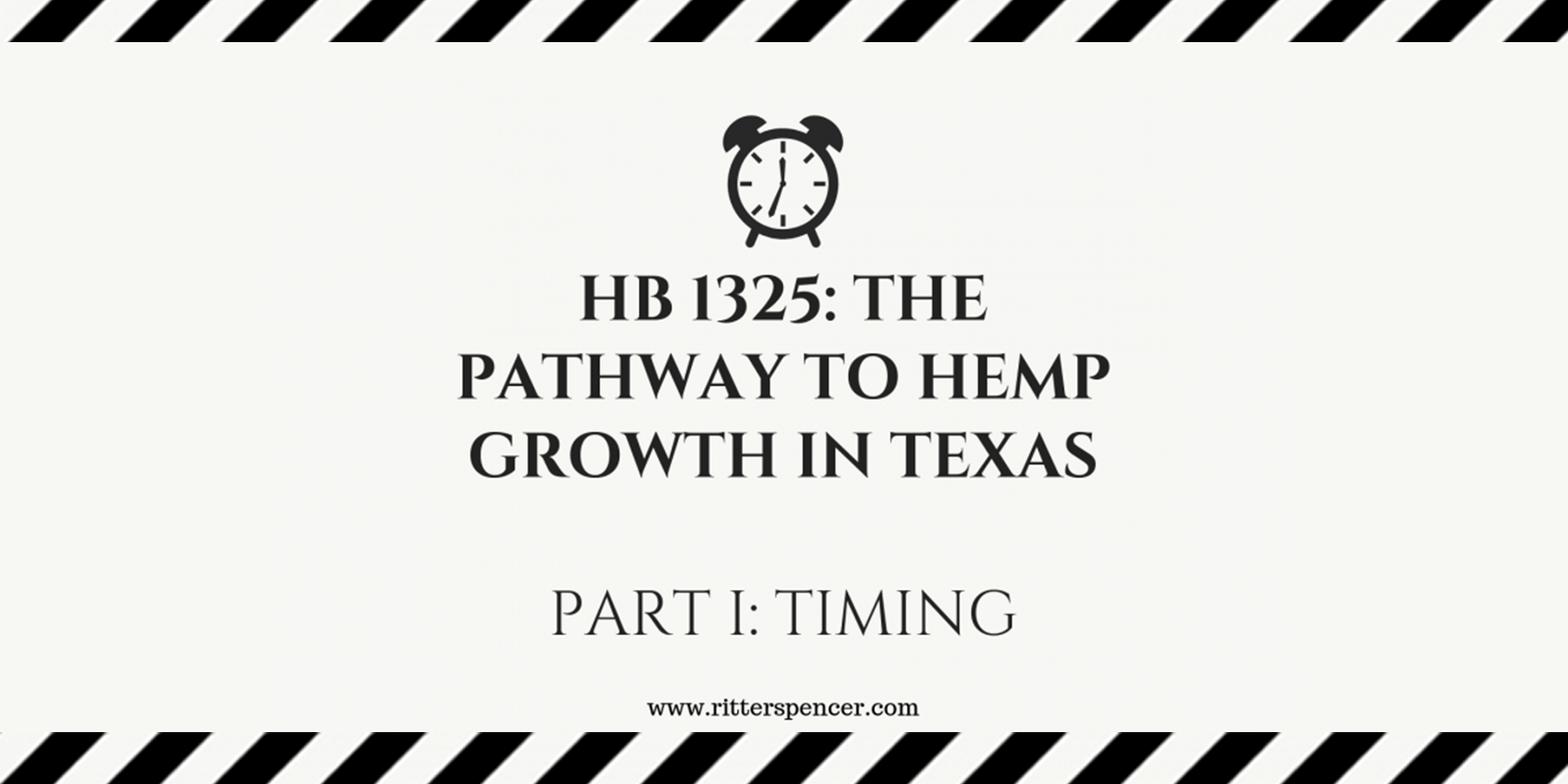 HB 1325: Hemp Growth in Texas; Part I: Timing